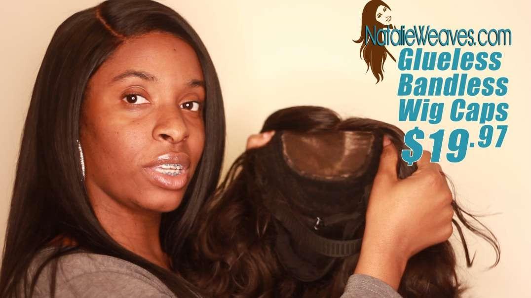 Natalie Weaves Glueless Bandless Wig Caps