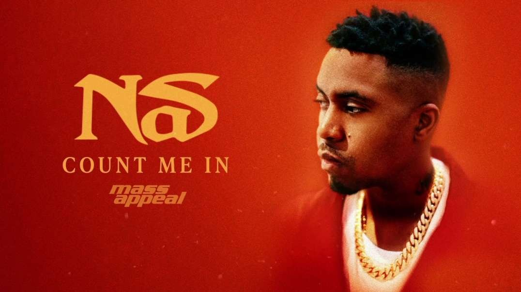 Nas - Count Me In (Official Audio)